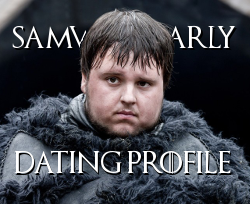 Samwell Tarly Dating profile thumb