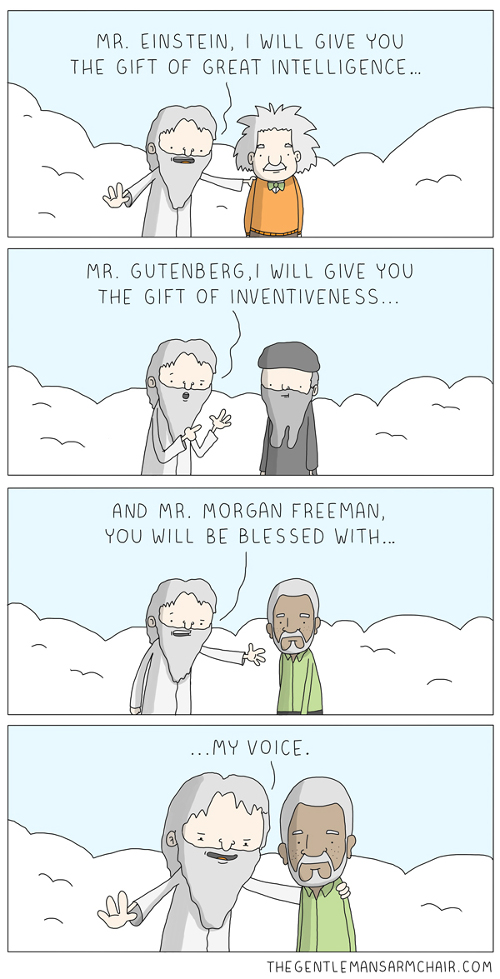 god gifts morgan freeman his voice